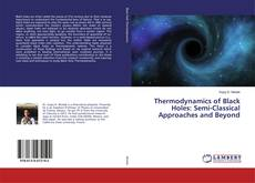 Bookcover of Thermodynamics of Black Holes: Semi-Classical Approaches and Beyond