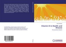 Couverture de Vitamin D in Health and Disease