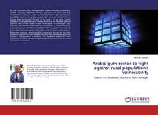 Arabic gum sector to fight against rural population's vulnerability的封面