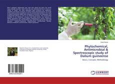 Capa do livro de Phytochemical, Antimicrobial & Spectroscopic study of Dalium guineense