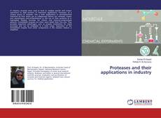Portada del libro de Proteases and their applications in industry