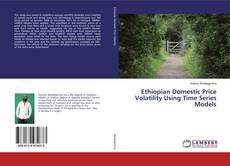Capa do livro de Ethiopian Domestic Price Volatility Using Time Series Models