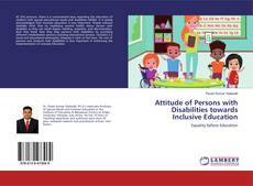 Bookcover of Attitude of Persons with Disabilities towards Inclusive Education