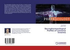 Обложка Neuropharmacological Profiles of Lawsonia Innermis