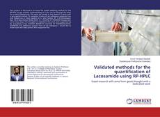 Couverture de Validated methods for the quantification of Lacosamide using RP-HPLC