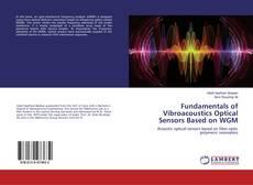 Couverture de Fundamentals of Vibroacoustics Optical Sensors Based on WGM