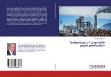 Bookcover of Technology of extensible paper production