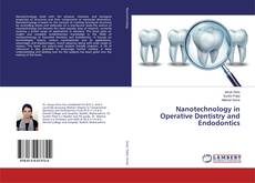 Bookcover of Nanotechnology in Operative Dentistry and Endodontics