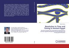 Bookcover of Revolution in Time and Timing in Ancient Egypt