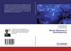 Bookcover of Recent Advances in Prosthodontics