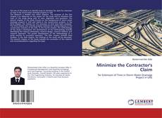 Bookcover of Minimize the Contractor's Claim