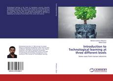Capa do livro de Introduction to Technological learning at three different levels