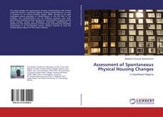 Bookcover of Assessment of Spontaneous Physical Housing Changes