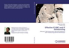 Bookcover of Effective IT GRC and IT Outsourcing