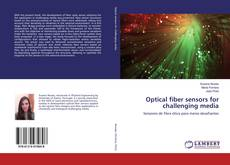 Capa do livro de Optical fiber sensors for challenging media