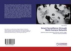 Bookcover of Smart Surveillance through Multi-Camera Network