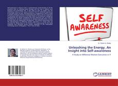 Buchcover von Unleashing the Energy. An Insight into Self-awareness