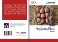 Portada del libro de Damızlık Japon Bıldırcını Rasyonlarına Arı Poleni İlavesi