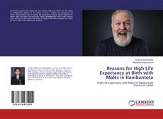 Copertina di Reasons for High Life Expectancy at Birth with Males in Hambantota