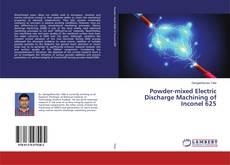 Copertina di Powder-mixed Electric Discharge Machining of Inconel 625