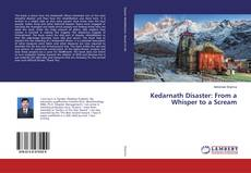 Couverture de Kedarnath Disaster: From a Whisper to a Scream