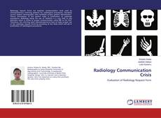 Radiology Communication Crisis的封面