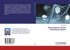 Capa do livro de Descendants of the Himalayan Adam