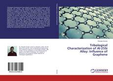 Обложка Tribological Characterization of Al-25Si Alloy: Influence of Graphene