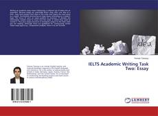 IELTS Academic Writing Task Two: Essay kitap kapağı