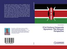 Capa do livro de 21st Century Corporate Dynamics: The Kenyan Perspective
