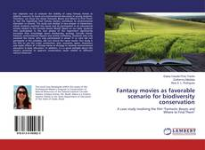Bookcover of Fantasy movies as favorable scenario for biodiversity conservation
