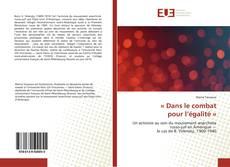 Bookcover of « Dans le combat pour l'égalité »