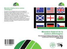 Bookcover of Ministère fédéral de la Justice (Allemagne)