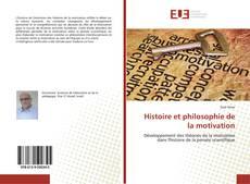 Histoire et philosophie de la motivation kitap kapağı