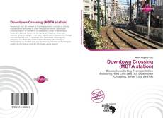Bookcover of Downtown Crossing (MBTA station)