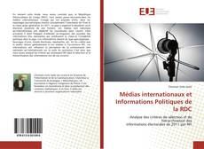Copertina di Médias internationaux et Informations Politiques de la RDC