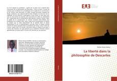 Обложка La liberté dans la philosophie de Descartes