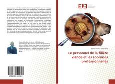 Le personnel de la filière viande et les zoonoses professionnelles kitap kapağı