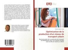 Couverture de Optimisation de la production d'un réseau de transport urbain
