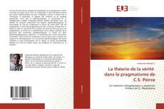 Обложка La théorie de la vérité dans le pragmatisme de C.S. Peirce