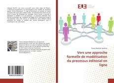 Couverture de Vers une approche formelle de modélisation du processus éditorial en ligne