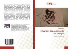 Portada del libro de Situation Educationnelle au Sénégal