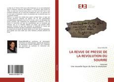 Bookcover of LA REVUE DE PRESSE DE LA REVOLUTION DU SOURIRE