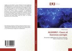 Bookcover of ALGEBRE1. Cours et Exercices corrigés