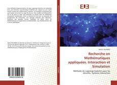 Bookcover of Recherche en Mathématiques appliquées. Interaction et Simulation