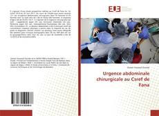 Couverture de Urgence abdominale chirurgicale au Csref de Fana