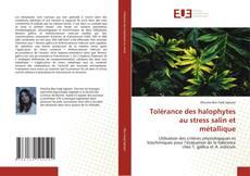 Tolérance des halophytes au stress salin et métallique kitap kapağı