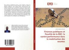 Couverture de Finances publiques et fiscalité de la RDC: la contre-performance dans la mobilisation des recettes