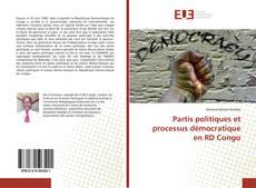 Bookcover of Partis politiques et processus démocratique en RD Congo