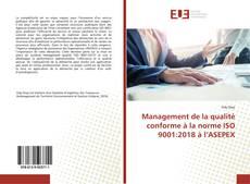 Copertina di Management de la qualité conforme à la norme ISO 9001:2018 à l'ASEPEX